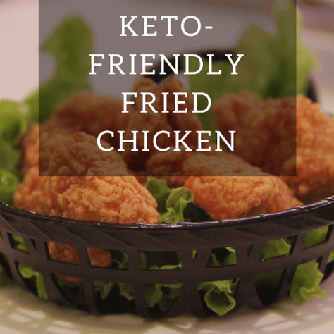 fried chicken for keto and low carb diets